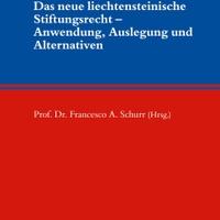 Neu erschienen: Tagungsband zum 3. Liechtensteinischen Stiftungsrechtstag
