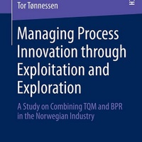 Neuveröffentlichung: Managing Process Innovation through Exploitation and Exploration