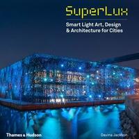 Superlux - Smart Light Art, Design & Architecture for Cities