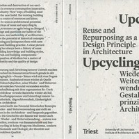 Upcycling – Wieder- und Weiterverwendung als Gestaltungsprinzip in der Architektur