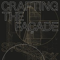 Crafting the façade - Stone, Brick, Wood